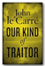 John Le Carre - Our Kind of Traitor (2nd Hand Hardback) | Campsie Books