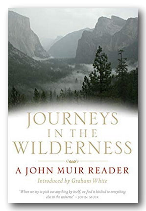 John Muir - Journeys in the Wilderness (A John Muir Reader) (2nd Hand Paperback)