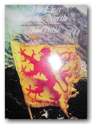 John Prebble - The Lion in the North (2nd Hand Softback) | Campsie Books
