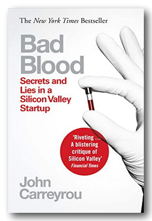 John Carreyrou - Bad Blood (Secrets & Lies in a Silicon Valley Startup) (2nd Hand Paperback) | Campsie Books