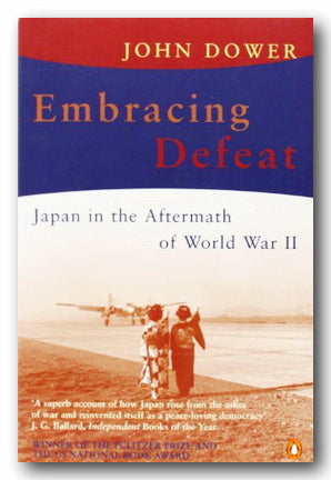 John Dower - Embracing Defeat (2nd Hand Paperback) | Campsie Books