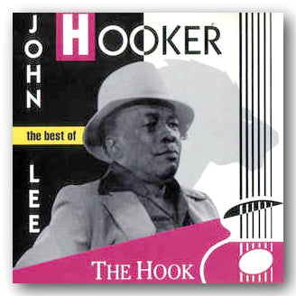 John Lee Hooker - The Hook (The Best of) (2nd Hand CD) | Campsie Books
