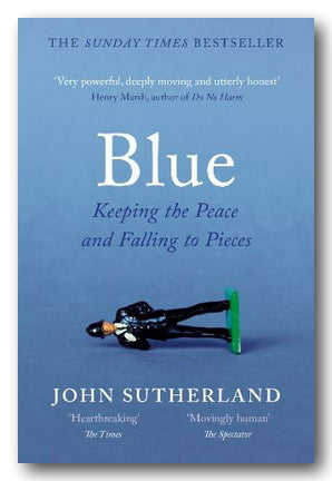 John Sutherland - Blue (Keeping The Piece & Falling To Pieces) (2nd Hand Paperback) | Campsie Books