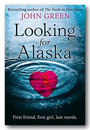 John Green - Looking For Alaska (Options Available)