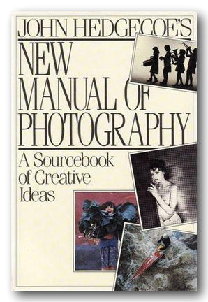 John Hedgecoe's New Manual of Photography (2nd Hand Paperback) | Campsie Books