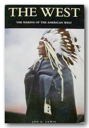 Jon E. Lewis - The West (2nd Hand Paperback) | Campsie Books