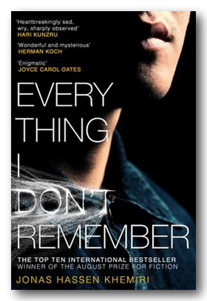 Jonas Hassen Khemiri - Everything I Don't Remember | Campsie Books