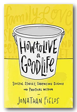 Jonathan Fields - How To Live a Good Life (2nd Hand Paperback) | Campsie Books