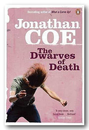 Jonathan Coe - The Dwarves of Death (2nd Hand Paperback) | Campsie Books