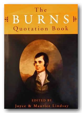 Joyce & Maurice Lindsay (Editors) - The Burns Quotation Book (2nd Hand Hardback) | Campsie Books