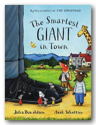 Julia Donaldson & Axel Scheffler - The Smartest Giant in Town (New Paperback) | Campsie Books