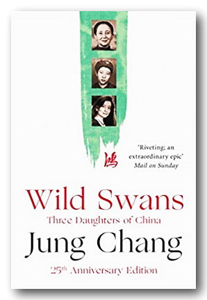 Jung Chang - Wild Swans (Three Daughters of China) (2nd Hand Paperback) | Campsie Books