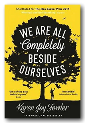 Karen Joy Fowler - We Are All Completely Beside Ourselves (2nd Hand Paperback) | Campsie Books