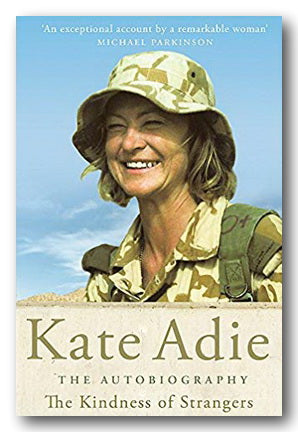 Kate Adie - The Autobiography (The Kindness of Strangers) (2nd Hand Paperback) | Campsie Books