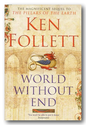 Ken Follett - World Without End (2nd Hand Paperback) | Campsie Books