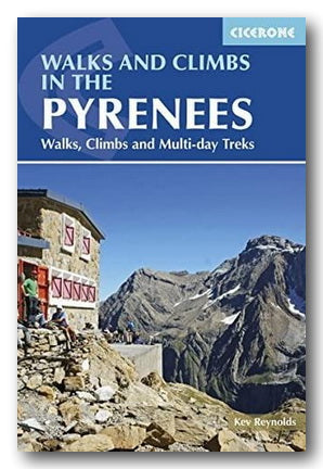 Kev Reynolds - Walks & Climbs in The Pyrenees (Cicerone) (2nd Hand Softback) | Campsie Books