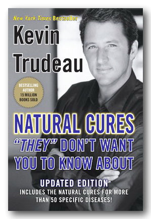 "Kevin Trudeau - Natural Cures ""They"" Don't Want You To Know About (2nd Hand Hardback) 