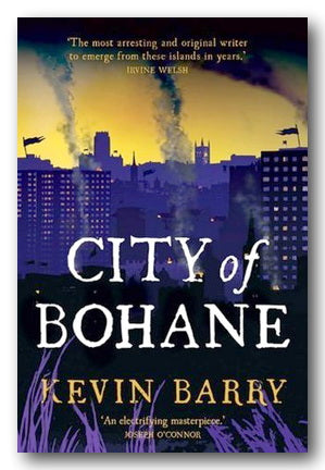 Kevin Barry - City of Bohane (2nd Hand Paperback) | Campsie Books