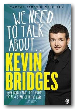 Kevin Bridges - We Need To Talk About . . .