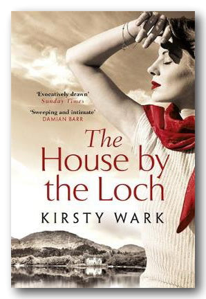 Kirsty Wark - The House By The Loch (2nd Hand Paperback) | Campsie Books
