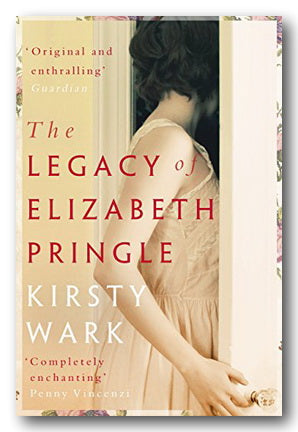 Kirsty Wark - The Legacy of Elizabeth Pringle | Campsie Books