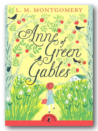 L.M. Montgomery - Anne of Green Gables (New Paperback) | Campsie Books