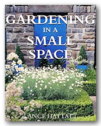 Lance Hattatt - Gardening in a Small Space (2nd Hand Hardback) | Campsie Books