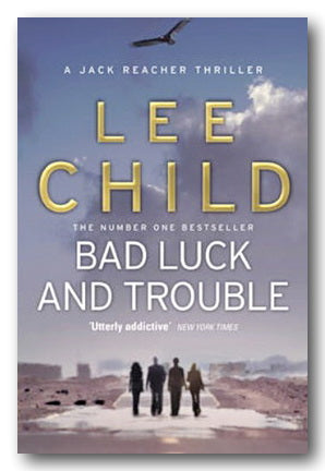 Lee Child - Bad Luck & Trouble (2nd Hand Paperback) | Campsie Books