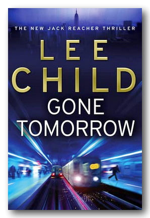 Lee Child - Gone Tomorrow (2nd Hand Paperback) | Campsie Books