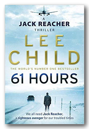 Lee Child - 61 Hours | Campsie Books