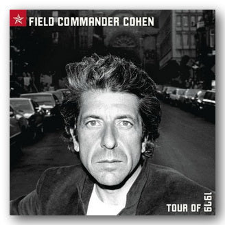 Leonard Cohen - Field Commander Cohen (Tour of 1979) (2nd Hand CD) | Campsie Books