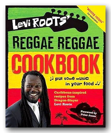 Levi Roots - Reggae Reggae Cookbook (2nd Hand Hardback) | Campsie Books