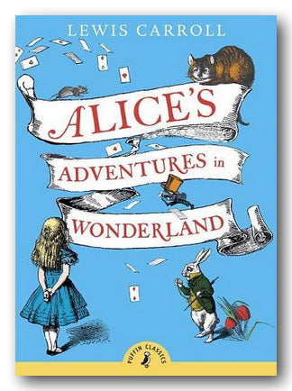 Lewis Carroll - Alice's Adventures in Wonderland (New Paperback) | Campsie Books