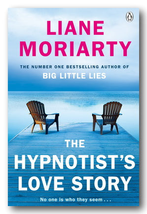 Liane Moriarty - The Hypnotist's Love Story (2nd Hand Paperback) | Campsie Books