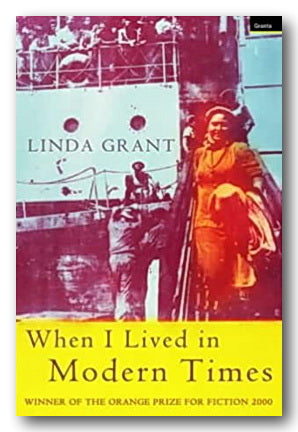 Linda Grant - When I Lived in Modern Times (2nd Hand Paperback) | Campsie Books