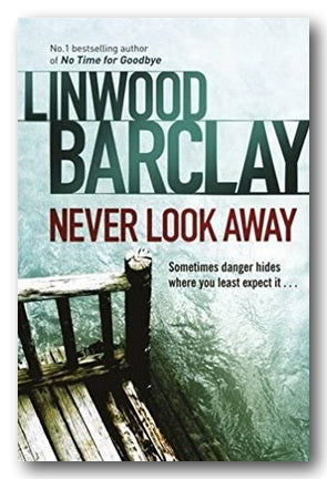 Linwood Barclay - Never Look Away
