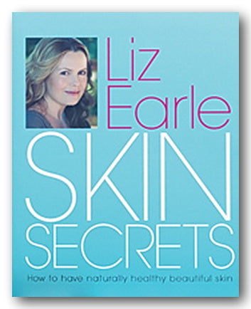 Liz Earle - Skin Secrets (2nd Hand Hardback)