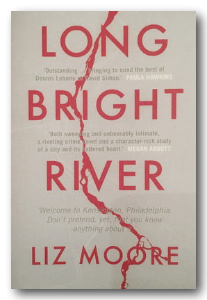 Liz Moore - Long Bright River (2nd Hand Paperback) | Campsie Books