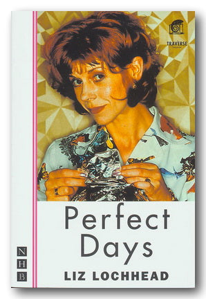 Liz Lochhead - Perfect Days | Campsie Books