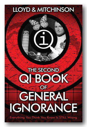 Lloyd & Mitchinson - The Second QI Book of General Ignorance (2nd Hand Paperback) | Campsie Books
