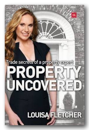 Louisa Fletcher - Property Uncovered (2nd Hand Paperback) | Campsie Books