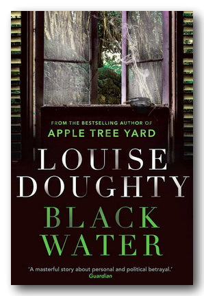 Louise Doughty - Black Water (2nd Hand Paperback) | Campsie Books