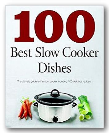 Love Food - 100 Best Slow Cooker Dishes