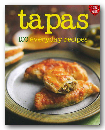 Love Food - Tapas : 100 Everyday Recipes (2nd Hand Hardback)