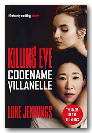 Luke Jennings - Killing Eve (Codename Villanelle) (2nd Hand Paperback) | Campsie Books