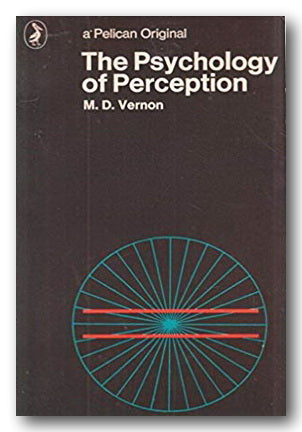 M. D. Vernon - The Psychology of Perception (Pelican Original) (2nd Hand Paperback) | Campsie Books