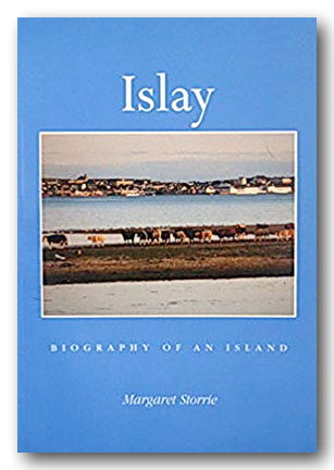Margaret Storrie - Islay - Biography of an Island #campsiebooks