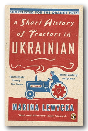 Marina Lewycka - A Short History of Tractors in Ukrainian