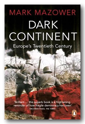 Mark Mazower - Dark Continent (Europe's Twentieth Century) (2nd Hand Paperback) | Campsie Books