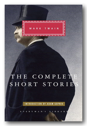 Mark Twain - The Complete Short Stories (Everyman's Library) (2nd Hand Hardback) | Campsie Books